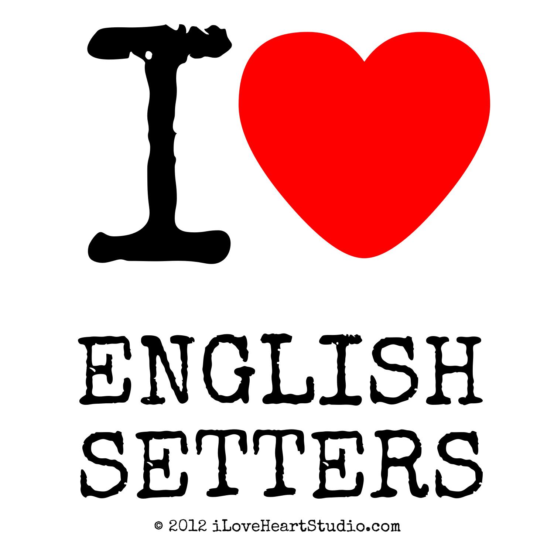 I Love Heart English Setters design on poster, mug, t ...