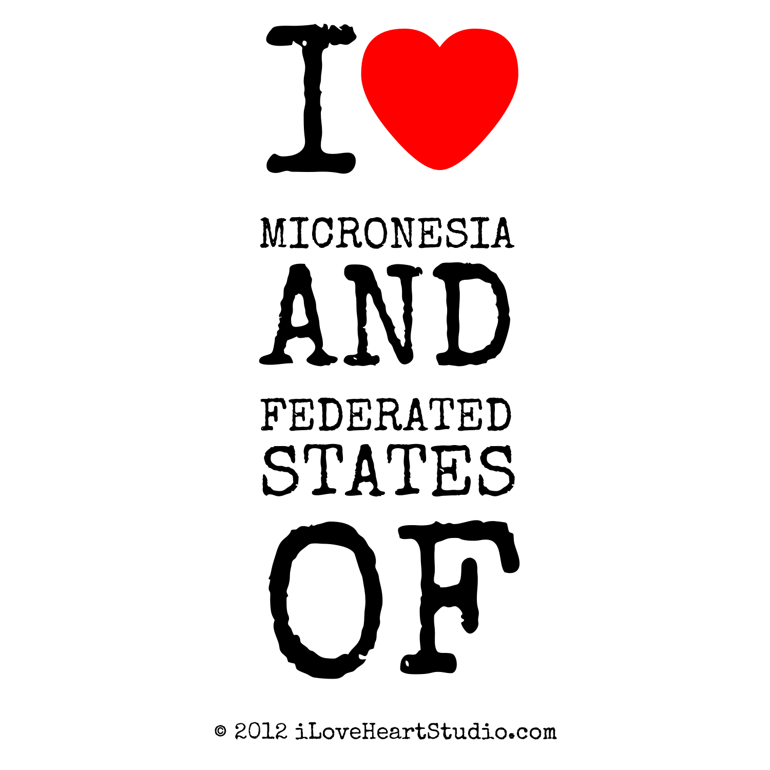 I Love Heart Micronesia Amp Federated States Of Design On