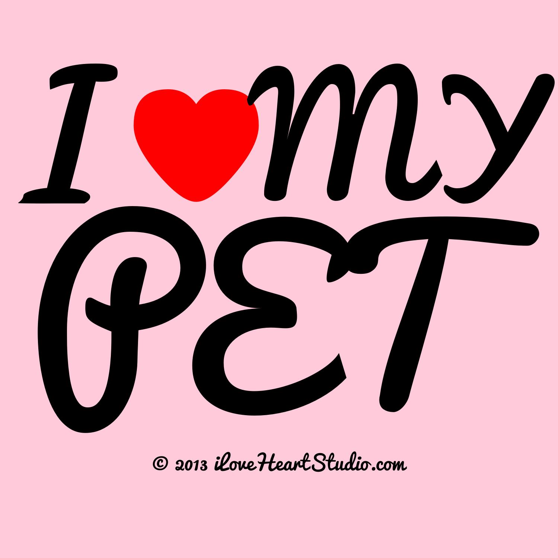 I love my pet