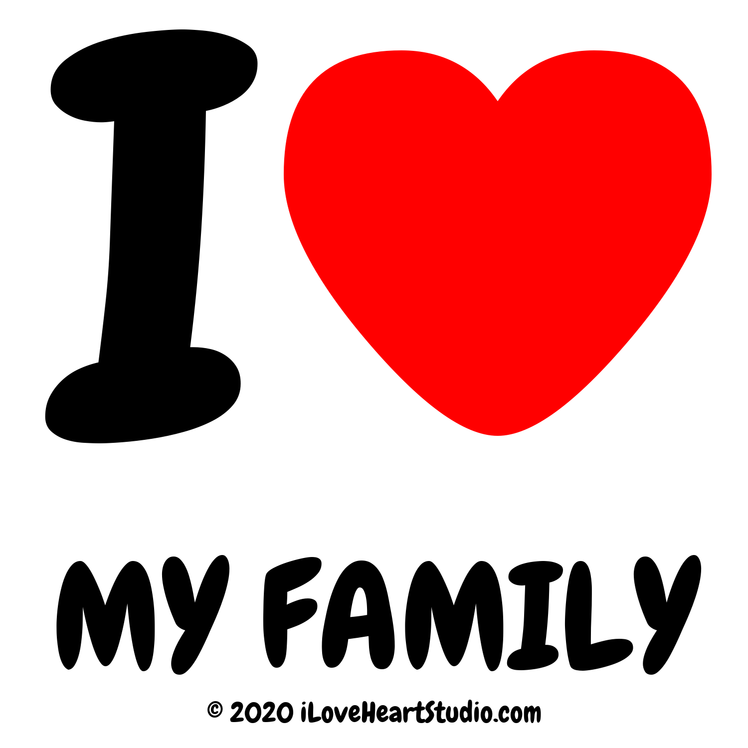 I love heart my family design on t shirt poster mug and many i love heart my family buycottarizona Image collections