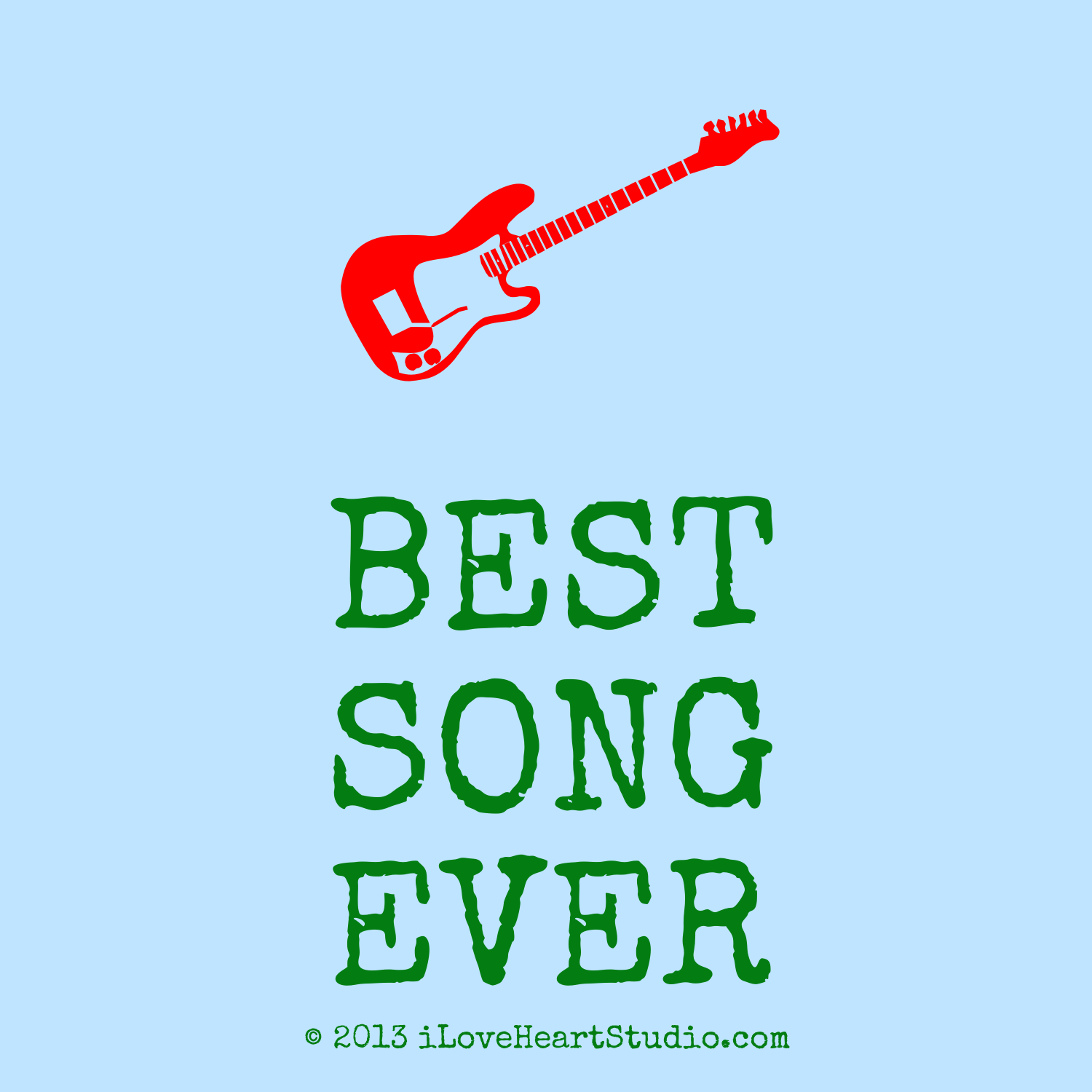 39 electric guitar best song ever 39 design on t shirt for The best house music ever