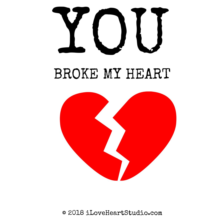 you broke my heart poems - photo #35