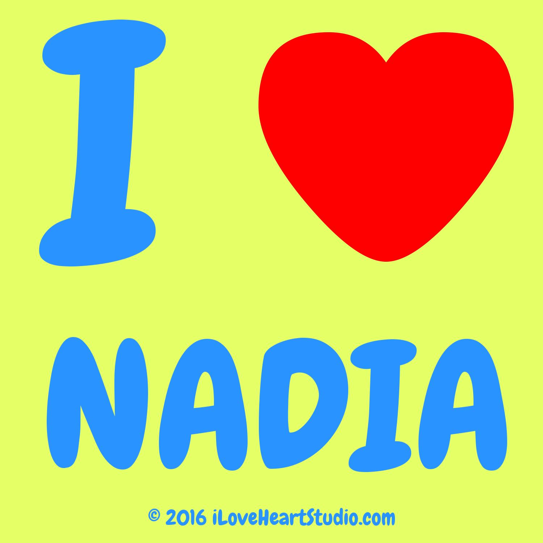 i Love Heart Nadia Design On T shirt Poster Mug And