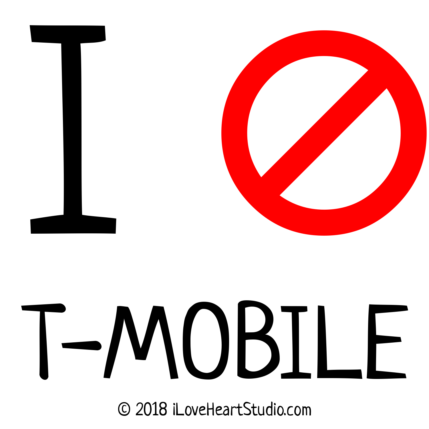 I No Sign T Mobile Design On T Shirt Poster Mug And Many Other