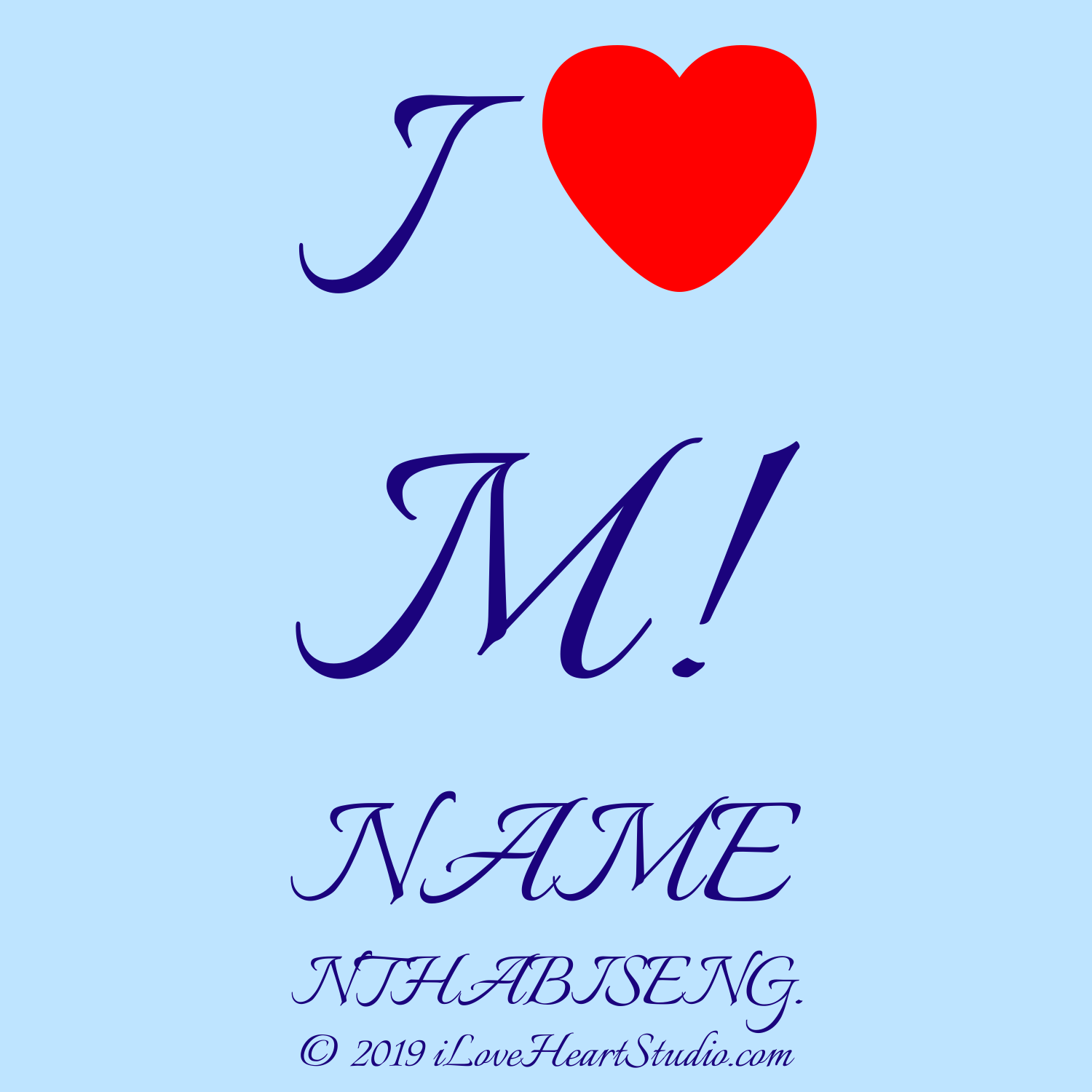 I Love Heart M Name Nthabiseng