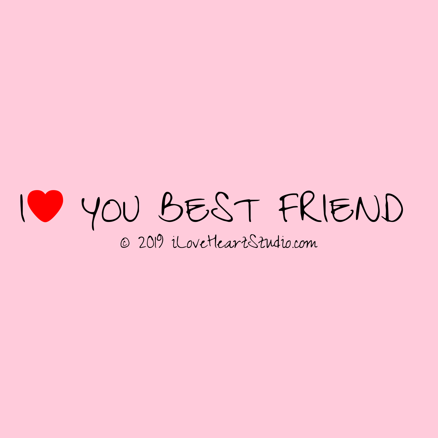 I Love You Bestfriend Quotes Best Friend Quote I Love You Gallery For Gt I Love You Best