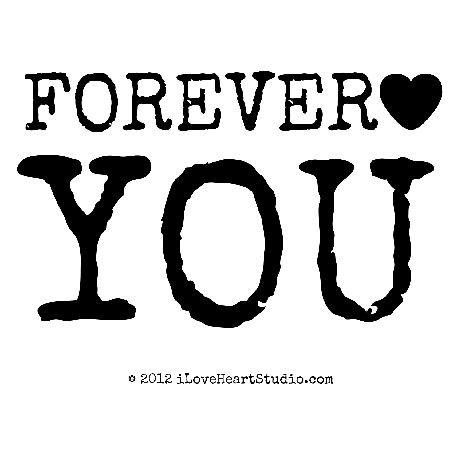 forever [Love heart] you' design on t-shirt, poster, mug and