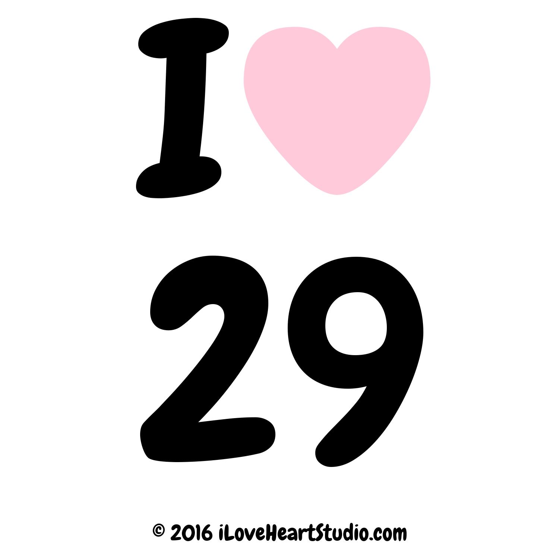 'i [Love heart] 29' design on t-shirt, poster, mug and ...