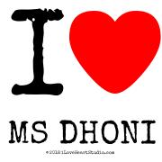 I [Love Heart] Ms Dhoni