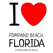 I [Love Heart] Pompano Beach, Florida