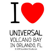 I [Love Heart] Universal Volcano Bay In Orlando, Fl