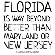 Florida Is Way Beyond Better Than Maryland Or New Jersey