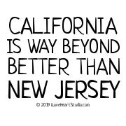 California Is Way Beyond Better Than New Jersey