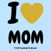 I [Love Heart] Mom