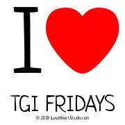 I [Love Heart] Tgi Fridays