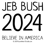 Jeb Bush 2024 Believe In America