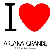 I [Love Heart] Ariana Grande