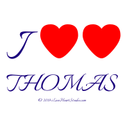 I [Love Heart] [Love Heart] Thomas