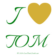 I [Love Heart] Tom