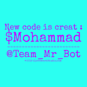 New Code Is Creat : $mohammad ------------------------- @team_mr_bot