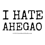 I Hate Ahegao