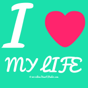 I [Love Heart] My Life