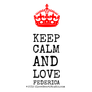 [Crown] Keep  Calm  And  Love Federica