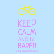 [Bicycle] Keep Calm And Be  Barfi!