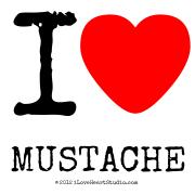 I [Love Heart] Mustache