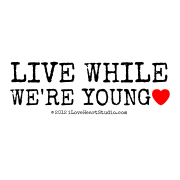 Live While  We