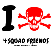 I [Skull Crossed Bones] 4 Squad Friends