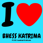 I [Love Heart] Bhess Katrina