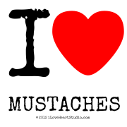 I [Love Heart] Mustaches