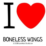 I [Love Heart] Boneless Wings