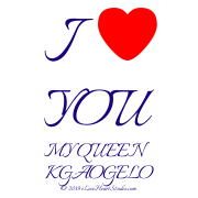 I [Love Heart] You My Queen Kgaogelo