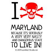 I [Skull Crossed Bones] Maryland Because It
