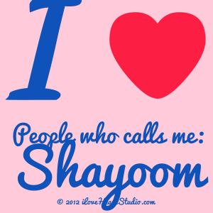 I [Love Heart] People Who Calls Me:  Shayoom