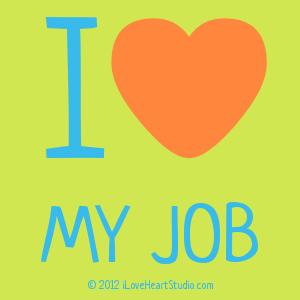 I [Love Heart] My Job