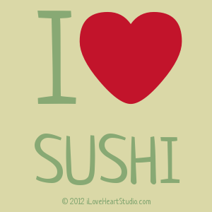 I [Love Heart] Sushi