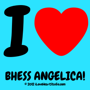 I [Love Heart] Bhess Angelica!