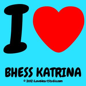 I [Love Heart] Bhess Katrina
